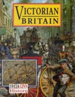 Ginn History :Key Stage 2 : Victorian Britain:Pupil Book