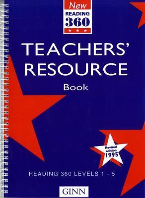 New Reading 360 Levels 1-5: Teachers Resource Book (Revised 1995)