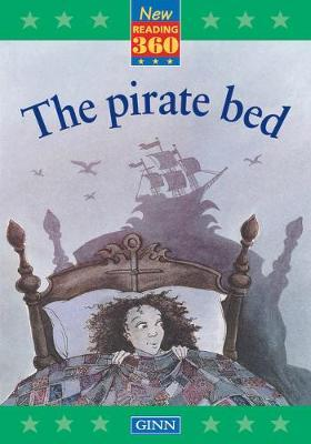 New Reading 360 Level 9: Book 5 - the Pirate Bed