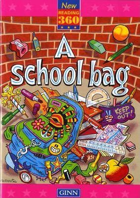 New Reading 360 Level 10: Book 1- A School Bag