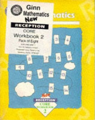 National Curriculum Ginn Mathematics: Core Workbook New Reception