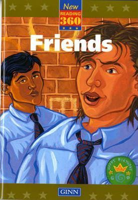 New Reading 360: Level 12 Book 1: Friends