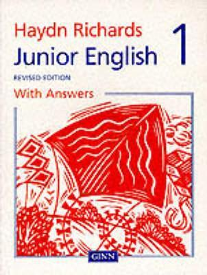 Haydn Richards: Junior English Pupil Book 1 with Answers 1997