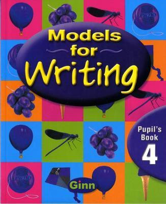 Models for Writing Yr4/P5: Pupil Book