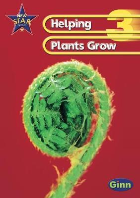 Helping Plants Grow Pupil's Book