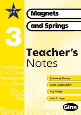 New Star Science Year 3/P4: Magnets and Springs Teacher Notes