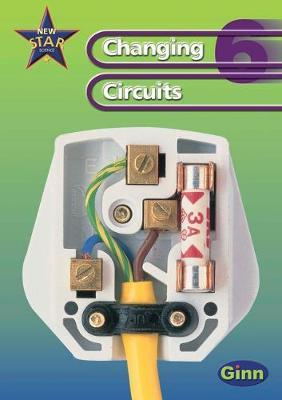 New Star Science Yr6/P7: Changing Circuits Pupil's Book