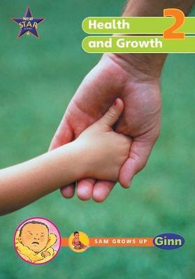 New Star Science Year 2/P3: Health and Growing Big Book
