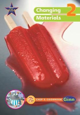 New Star Science Year 2/P3: Group and Changing Materials Big Book