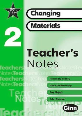 New Star Science Yr2/P3: Changing Materials Teachers Notes
