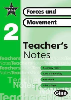 New Star Science Yr2/P3: Forces and Movement Teachers Notes