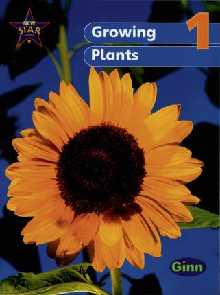 New Star Science yr1/P2: Growing Plants Unit Pack