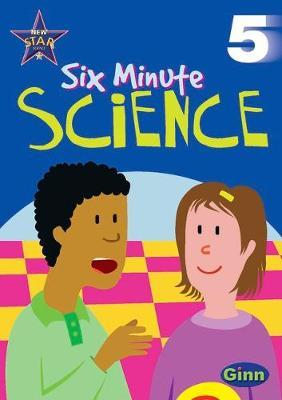 New Star Science Six Minute Science Yr5/P6 Activities