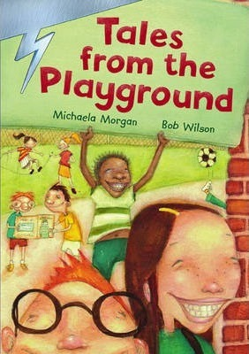 Lightning: Year 3 Short Stories Book 1 - Tales from the Playground