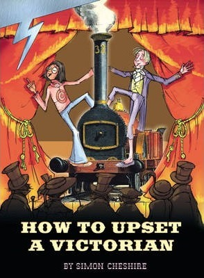 Lightning Non Fiction Year 6: How to Upset a Victorian