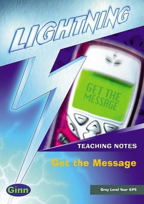 Lightning Non Fiction Year 4: Get the Message Teacher's Notes Book 2