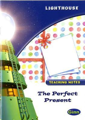 Lighthouse White Level: The Perfect Present Teaching Notes