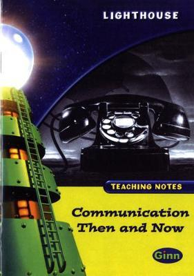 Lighthouse Lime Level: Communication Then and Now Teaching Notes