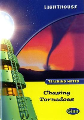 Lighthouse Lime Level: Chasing Tornadoes Teaching Notes