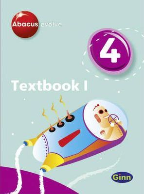 Abacus Evolve Year 4/P5: Textbook 1