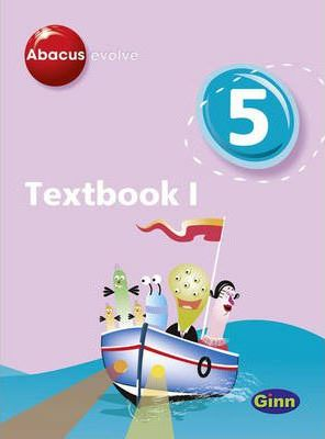 Abacus Evolve Year 5/P6: Textbook 1
