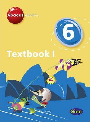 Abacus Evolve Year 6/P7: Textbook 1