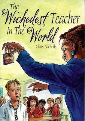 Pack of 3: The Wickedest Teacher