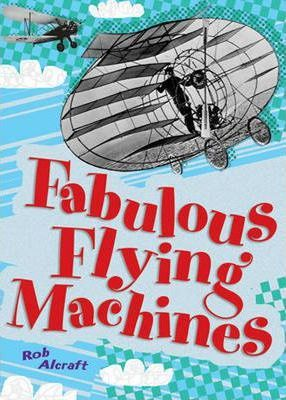Pack Of 3: Fabulous Flying Machines