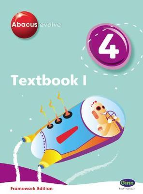Abacus Evolve Year 4/P5: Textbook 1 Framework Edition
