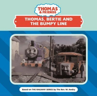 Thomas, Bertie & the Bumpy Line