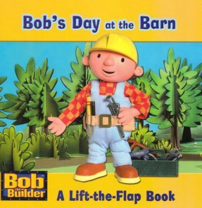 Bob the Builder Lift the Flap