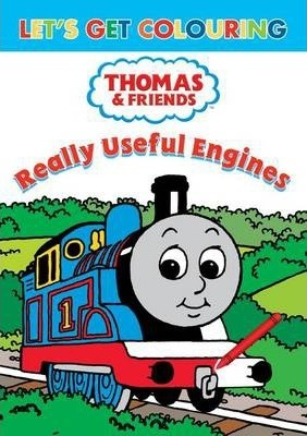 Let's Get Colouring Thomas & Friends Really Useful Engines