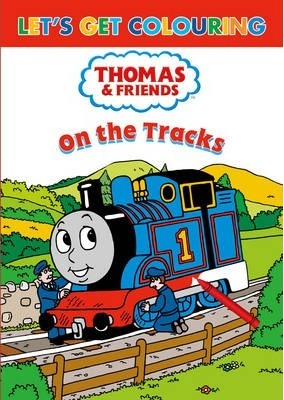 Let's Get Colouring Thomas & Friends on the Tracks