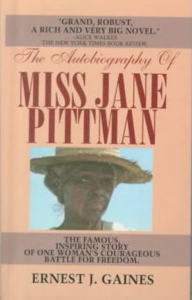 an analysis of the novel the autobiography of miss jane pittman by ernest j gaines The nook book (ebook) of the the autobiography of miss jane pittman (sparknotes literature guide) by sparknotes, ernest j gaines | at barnes & noble.