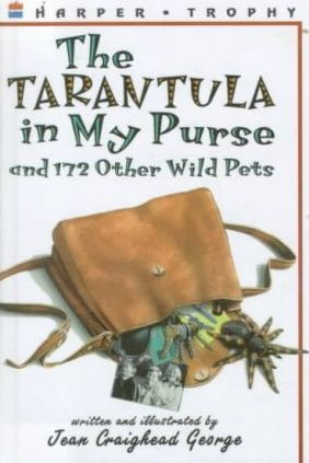 A Tarantula in My Purse  And 172 Other Wild Pets