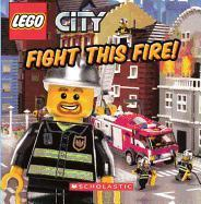 Fight This Fire!