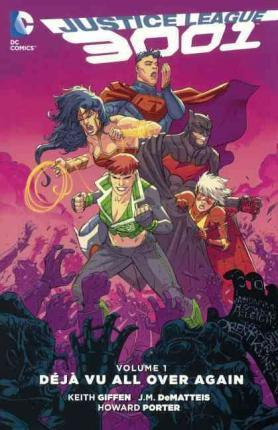 Justice League 3001, Volume 1 Cover Image