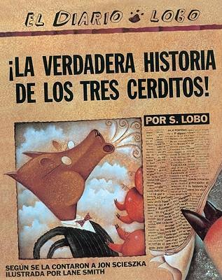 La Verdadera Historia de Los Tres Cerditos! (the True Story of the Three Little Pigs)