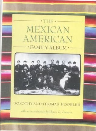 Mexican American Family Album