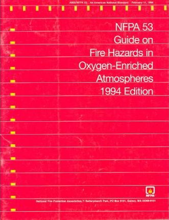Guide on Fire Hazards in Oxygen-Enriched Atmospheres