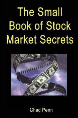 The Small Book of Stock Market Secrets