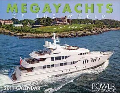 Megayachts of the World 2011 Calendar