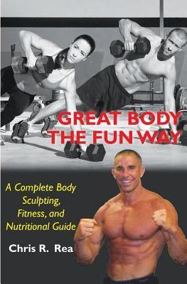Great Body the Fun Way