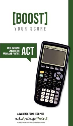 Boost Your Score: Underground Calculator Programs for the ACT Test