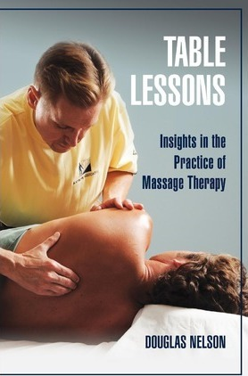Table Lessons : Insights in the Practice of Massage Therapy