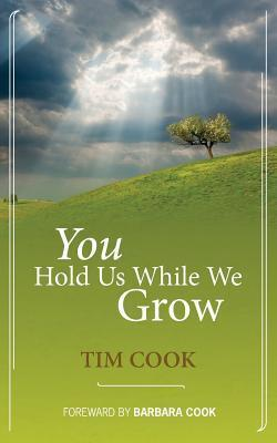 You Hold Us While We Grow