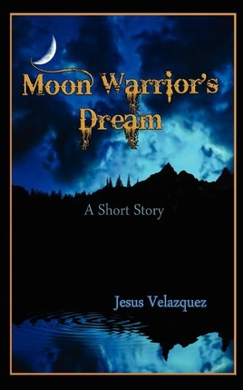 Moon Warrior's Dream Cover Image