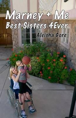 Marney & Me Best Sisters 4ever Cover Image