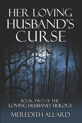 Her Loving Husband's Curse