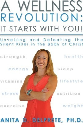 A Wellness Revolution  It Starts with You! Unveiling and Defeating the Silent Killer in the Body of Christ